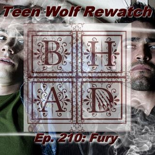Teen Wolf Rewatch Ep. 210 Fury