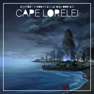 Cape Lorelei - Episode 16 | Do You Fight?