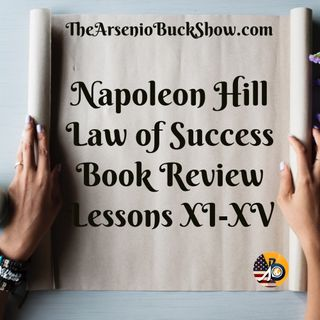 Napoleon Hill: Full Book Review - Lessons 11-15