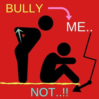 #BULLY Me Not!