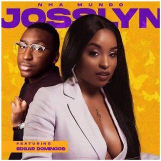 Josslyn - Nha Mundo (feat. Edgar Domingos) BAIXAR AGORA MP3