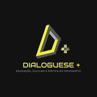 Seja bem vindo ao Dialogue-se Mais!