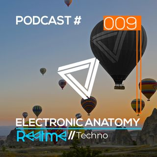 Electronic Anatomy Podcast 009 with Reatme | Techno DJ Mix