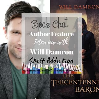 Ep 140: Featured Author Interview w/ Will Damron | Book Chat
