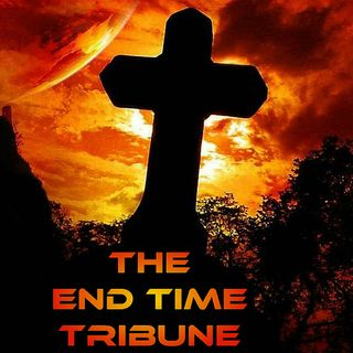 End Time Tribune