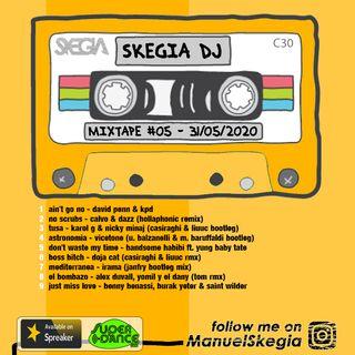 skegia dj mixtape #5 - 31 05 2020