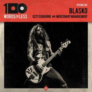 Blasko from Ozzy Osbourne/Mercenary Management