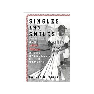 "Sports os All Sorts: Gaylon H. White Author of ""How Artie Wilson Broke Baseball's Color Barrier"""