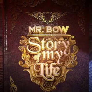 Mr. Bow - Story Of My Life (BAIXAR AGORA MP3)