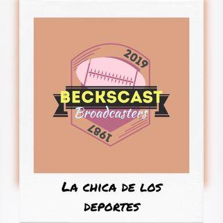 Ep 18 - MicroMacro deportivo 01.05 - Becks | La Chica De Los Deportes