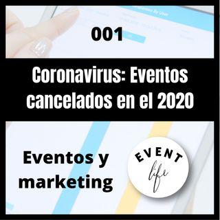 001 - Coronavirus: Eventos cancelados en el 2020