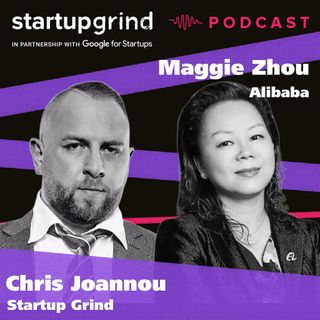 Maggie Zhou - Managing Director Alibaba Group x Chris Joannou - CEO Startup Grind Australia