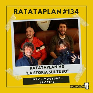 "Ratataplan #134 | ""BELLA STORIA"" - Ratataplan VS La Storia sul Tubo"