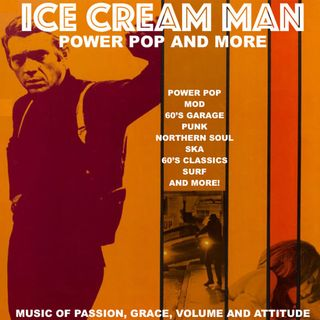 Ice Cream Man Power Pop And More #340