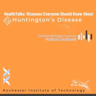 HeathTalks:Diseases Everyone Should Know About ~ Huntington's Disease