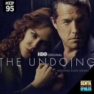 EP 95 - The Undoing