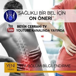 Sağlıklı bir bel için 10 Altın Öneri. Prof Dr Duran Berker Cemil