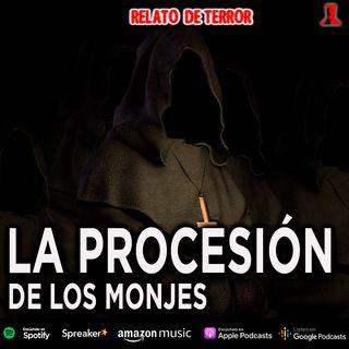 La procesión de los monjes | Relato colonial de terror