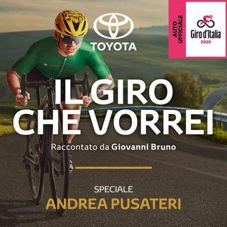 Il Giro che vorrei | Speciale Andrea Pusateri