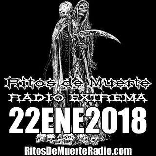 Ritos De Muerte Radio Show 22ENE2018
