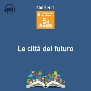 11. Le città del futuro