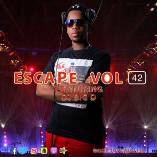 ESCAPE VOL. 42 FT DJ BIG D
