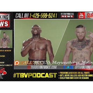 ALL ACCESS: Mayweather vs. McGregor - Episode 1 Preview