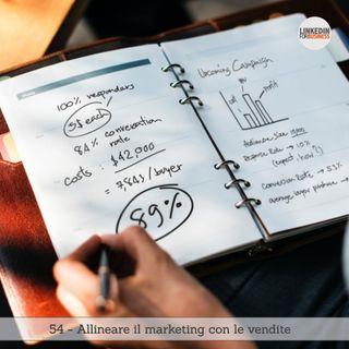 54- Come Allineare il Marketing con le Vendite