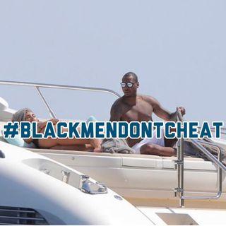 #BlackMenDontCheat