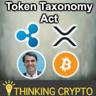 Token Taxonomy Act Reintroduced & New Sponsors - XRP TO $300! - Bitcoin China Ban - Tim Draper vs Jamie Dimon