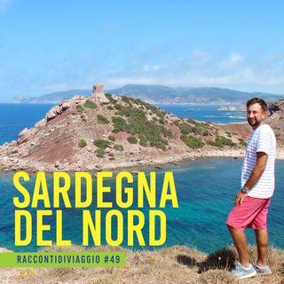 #49_st2 Non solo mare nella Sardegna del nord. Il racconto di Daniele Pipitone