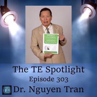 Episode 303 - Dr. Nguyen Tran