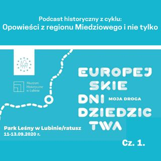 Europejskie Dni Dziedzictwa - cz. 1