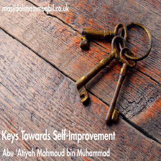 Keys Towards Self-Improvement | Abu 'Atiyah Mahmoud bin Muhammad
