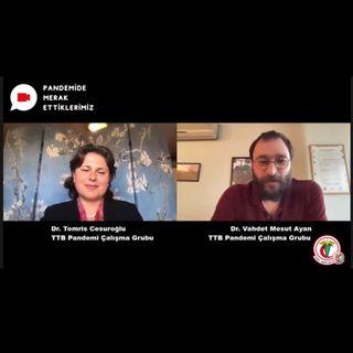 Pandemide Merak Ettiklerimiz #6 - Dr. Tomris Cesuroğlu ile Salgın Sürecinde Okulların Kapatılması