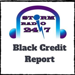 Black Credit Report  - Special  Guest Joella Simmons