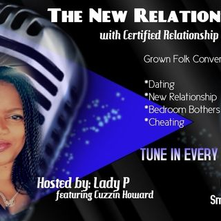 062319 THE NEW RELATIONSHIP SHOW