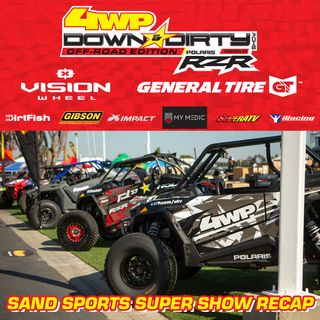 #20 - Off-Road Edition - Sand Sports Show Recap w/ Matt Martelli