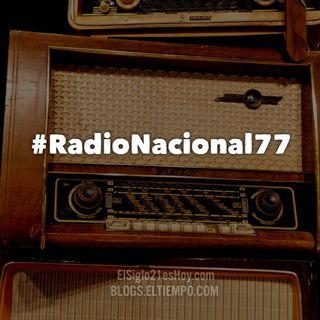 #RadioNacional77 - Podcast grabado en directo