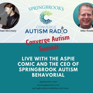 Live at Springbrook's 2019 Converge Autism Summit with Michael McCreary and Mike Rowley
