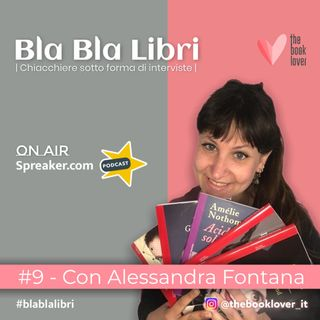 Bla Bla Libri #9 Con Alessandra Fontana