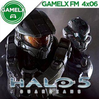 GAMELX FM 4x06 - Halo 5 Guardians