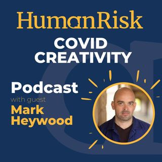 Mark Heywood on the Creative Industries under COVID