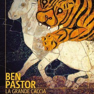 """Ben Pastor """"La grande caccia"""""""