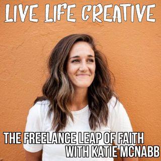The Freelance Leap of Faith with Katie McNabb