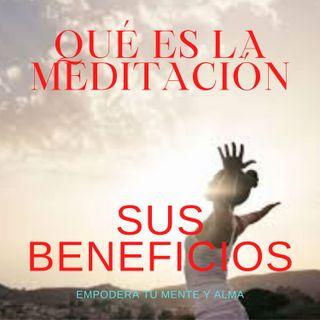 Qué es la Meditación y sus Beneficios.