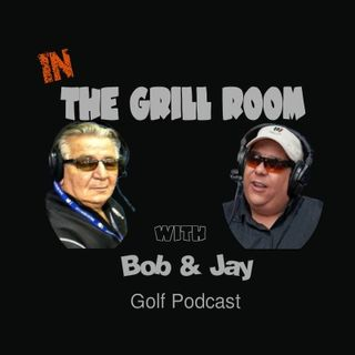 IN The Grill Room w Bob & Jay