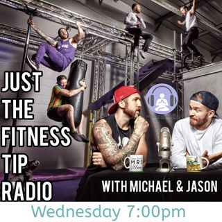 Just the Fitness Tip with Michael & Jason Episode 2