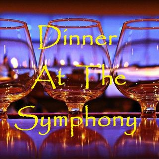 DINNER AT THE SYMPHONY