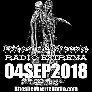 Ritos De Muerte Radio Show 04SEP2018